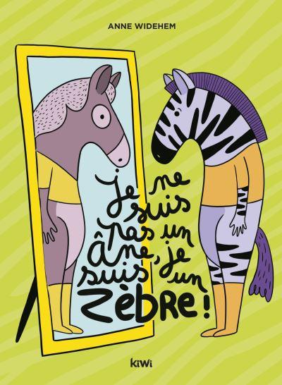 """Anne Widehem """"Je ne suis pas un âne je suis un zèbre"""""""
