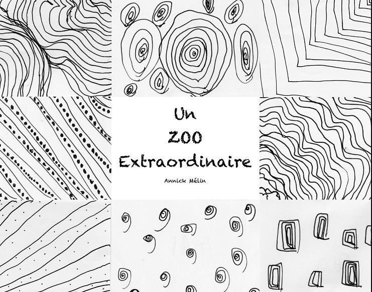 Un Zoo extraordinaire d'Annick Mélin